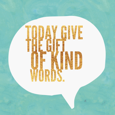 Graphic gift of kind words